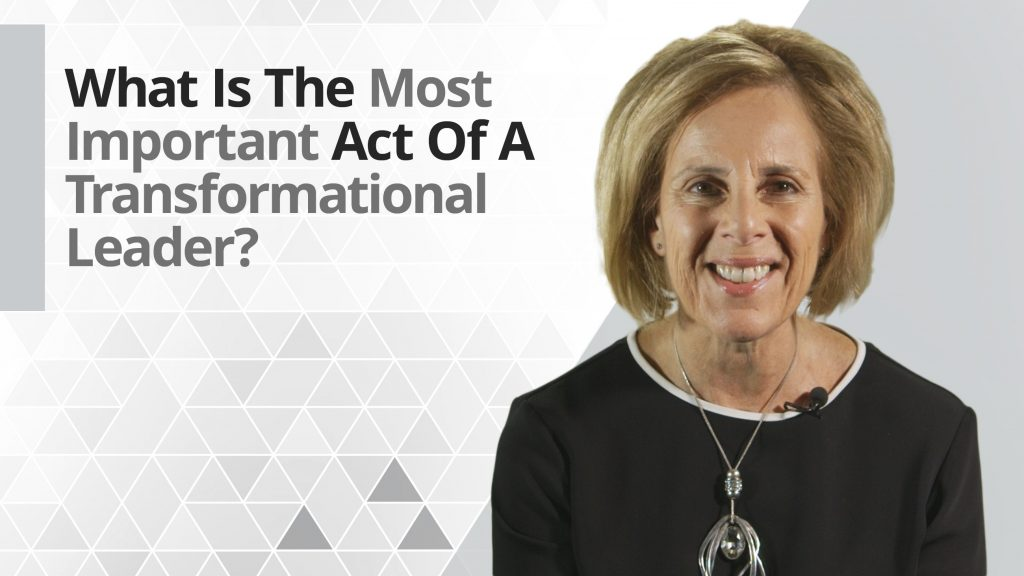 graphic title for What is the most important act of a transformational leader?