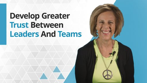 Graphic title for How to Develop Trust Between Leaders and Teams
