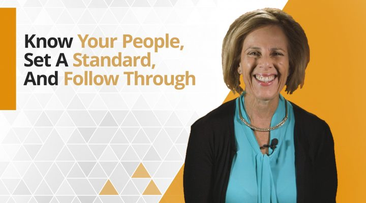 Graphic title for Get to Know Your People, Set a Standard and Follow Through